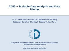 latent-factor-models-for-collaborative-filtering by sscdotopen via Slideshare