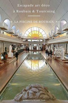 Visiter la piscine de Roubaix est un incontournable lors de votre prochaine séjour à Lille. #Roubaix #lapiscine #musée Roubaix France, Travel Around The World, Around The Worlds, Blog Voyage, Art Deco Design, France Travel, Art Nouveau, To Go, Europe