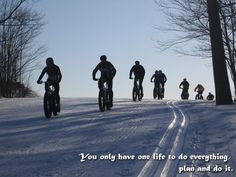 Make your life interesting. Own a fatbike. www.marlinbikes.com