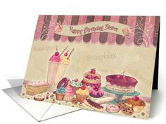 Sister - Birthday Card Cakes And Sweets card (607641)