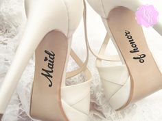 Bridesmaid Wedding Shoes Decal Made of Honor by RoyalBrides