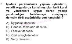 İşletme bölümü, 4. sınıf, DENETİM (isl401u) dersi, 2014 yılı, GÜZ dönemi, ARA SINAV , 1.soru