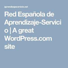 Red Española de Aprendizaje-Servicio | A great WordPress.com site