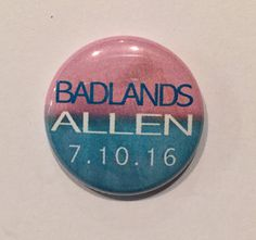 ALL CITIES ARE AVAILABLE - Just select your city from the dropdown menu! If you don't see your city, message me and I'll add it.  BADLANDS Pin | Halsey Button - 1 Inch Button