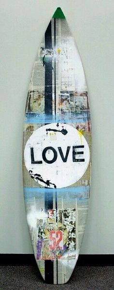 Reuse. Surfboard. Love