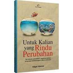 Buku Untuk Kalian Yang Rindu Perubahan Penulis: Edgar Hamas Harga: Rp. 42.000 (diskon 25%) Harga: Rp. 31.500 ========================================== Info, Order/Pemesanan Buku: SMS/WA/Line: 085799163188 Web: www.tokobukuikhwan.com