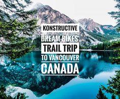 Our Dream Bikes' Trail Trip to Vancouver in Canada has started. Very exciting times ahead ... Unser Dream Bikes Trail Trip nach Kanada hat begonnen. Sehr aufregende Momente liegen voraus ... #konstructive.de #bcbr2018 #bikersofinstagram #bikelife #mountainbiking #mtb #revolutionsports.eu #downhill #bikes #igersoftheday #freeride #allmountainstyle #enduro #mtblife #northshoremtb #freeride #cyclechicks #allmountainstyle #girlsonbikes #cyclegirl #cyclinglife #cycling #singletrack #bikelove…