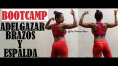 ADELGAZAR BRAZOS Y ESPALDA - Eliminar grasa de brazos - BOOTCAMP - Rutin...