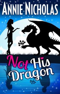 #FREE He changes her life by insisting she's a dragon... Not His Dragon by Annie Nicholas  🌟🌟🌟🌟🌟 #Review