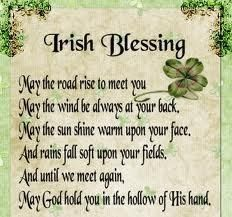 Irish Blessing in honor of St. Patrick, a Christian missionary.