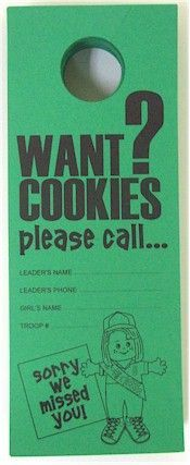 Want Cookies? Door Hanger. Pass out 100's of these door hangers to boost your Girl Scout cookie sales this year!