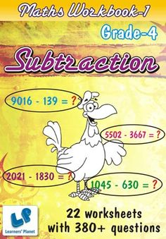 GRADE-4-MATH-SUBTRACTION-WORKBOOK-1 This workbook contains printable worksheets on Subtraction for Grade 4 students.  There are total 22 worksheets with 380+ questions.  Pattern of questions : Subjectivity based Questions, Horizontal Subtraction with picture.    PRICE :- RS.149.00