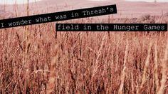 hunger games - treshs field
