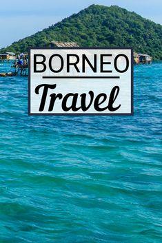 Borneo Travel, Mount Kinabalu, Orangutan, Kuala Lumpur, Amazing Destinations, Where To Go, Travel Guide, National Parks, Island