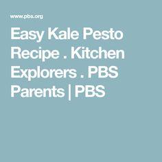 Easy Kale Pesto Recipe . Kitchen Explorers . PBS Parents | PBS
