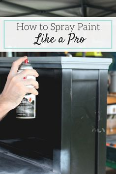 Tips and ideas (WITH VIDEO) on how to make your next spray painting furniture…