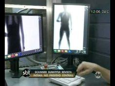 Scanner substitui revista íntima no Presídio Central Monitor
