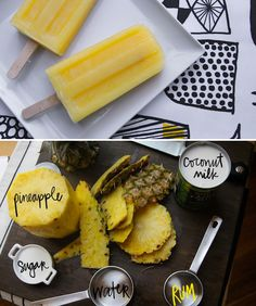 Piña Colada Ice Pops recipe  Ingredients include fresh pineapple, coconut milk, water, granulated sugar, light rum