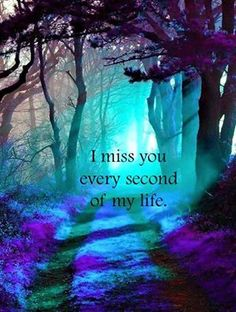 I love you Danny. I miss you, your laugh, your ease with life, your voice.i miss you my love! Missing Someone Quotes, Someone Special Quotes, Missing My Son, Missing Quotes, Miss You Dad, Mom And Dad, Posi, Love Of My Life, My Love