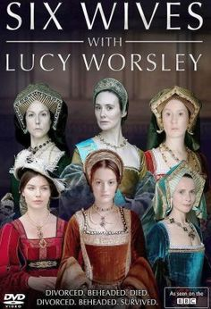Six Wives with Lucy Worsley (2016) / S: 1 / Ep. 3 / Biography, Drama, History / Six Wives with Lucy Worsley Documentary series featuring dramatic reconstruction in which Lucy Worsley revisits key events in the lives of Henry VIII's six wives, revealing how each attempted to exert influence on the king and the Tudor court. Lucy delves into records of private moments and personal feelings in the women's lives that ended up shaping the course of history.