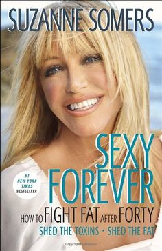 Sexy Forever: How to Fight Fat after Forty $8.24