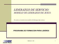Liderazgo de servicio: Modelo de liderazgo de Jesús - Liderazgo
