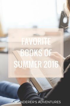 Are you looking for new book recommendations? I got you covered! Click through to find out what my favorite books were this summer!