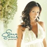 Sara Evans, she's been one of my favorite artists for years, I'm glad she's made a comeback!