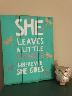 She Leaves a little Sparkle Wherever she by DivineDesignbyTiania, $25.00