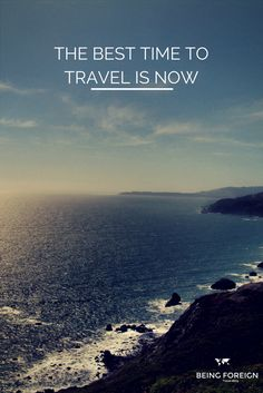 How to Find the Best Time to Travel — Being Foreign • Adventure Travel Blog