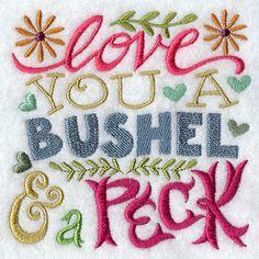Love You a Bushel