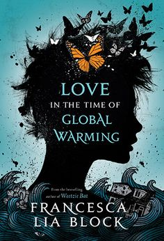 29. Love in The Time of Global Warming series: Love in The Time of Global…