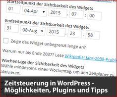 Zeitsteuerung in #WordPress – Möglichkeiten,# Plugins und Tipps