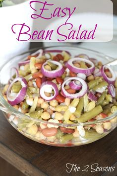 Easy Bean Salad - The 2 Seasons