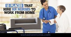 50 Places That Hire Rn Nurses To Work From Home In 2020 With