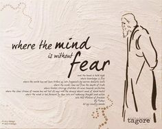 Where the mind is without fear by Rabindranath Tagore ( Poem ) Rabindranath Tagore nation freedom featured poems motivational motivational articles Motivational Articles, Motivational Quotes, Inspirational Quotes, Quotable Quotes, Beautiful Eyes Quotes, Beautiful Words, Hermann Hesse, Rabindranath Tagore Poem, Tagore Quotes