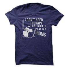 There's something to be said for therapy, don't get us wrong. But there's also something to be said for playing the drums. Therapy is great, but drums are pretty great too! If you find your happy plac