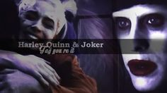 ● the joker & harley quinn-Tag You re It