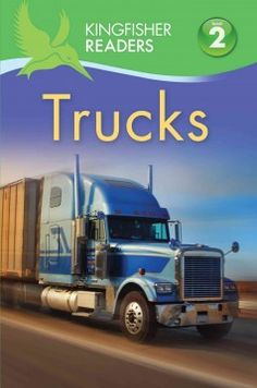 Trucks by Brenda Stones - What kind of truck carries cars? What kind of truck puts out fires? Truck lovers will delight in the many trucks pictured in this reader.