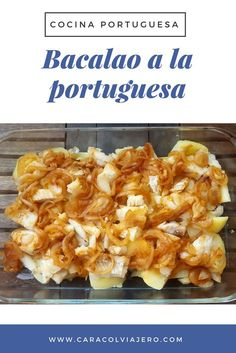 Receta de bacalao a la portuguesa al horno con patatas y cebolla. #bacalao #recetasportugal