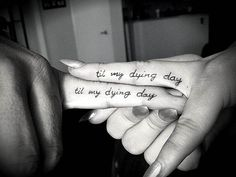 Til My Dying Day Quote Finger Couple Tattoos