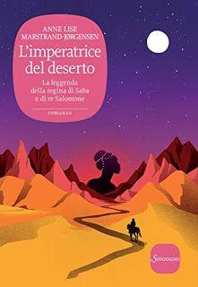 """La lettrice sulle nuvole: Recensione """"L'imperatrice del deserto"""" di Anne Lis..."""
