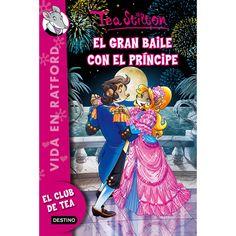 """""""El gran baile con el príncipe"""" Tea Stilton"""