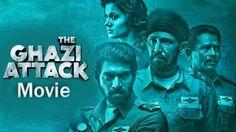 The Ghazi Attack Movie Trailer Telugu Movies Download, Hd Movies Download, Ghazi Attack Movie, Rustom Movie, Pakistani Movies, Film 2017, Hindi Movies Online, War Film