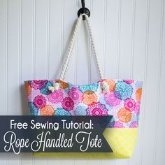 Rope Handled Tote {easy tutorial} — SewCanShe | Free Daily Sewing Tutorials