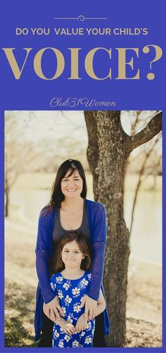 SO POWERFUL in your child's life! Do you want your children to know that you value their voice? That the things they talk about matter to you? Here are 3 ways to help you become a better (and more patient) listener! ~ Club31Women