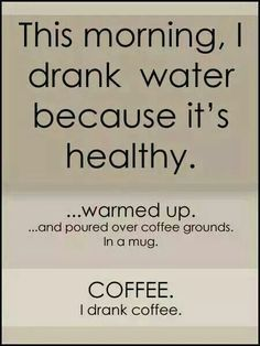 Can't survive without coffee