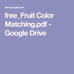 free_Fruit Color Matching.pdf - Google Drive