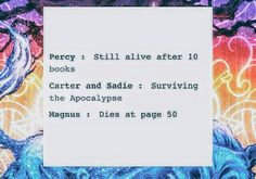 Carter and Sadie are in the book Red Pyramid