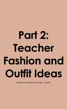 Teacher Fashion and Outfit Ideas Teacher Fashion, Teacher Style, Teaching Tips, Special Education, Outfit Ideas, Fashion Outfits, How To Plan, Blog, Fashion For Teachers